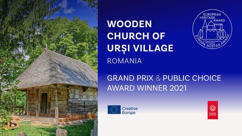 Grand Prix şi Premiul Publicului pentru Biserica de Lemn din Urşi la Premiile Europene pentru Patrimoniu / Premiilor Europa Nostra 2021